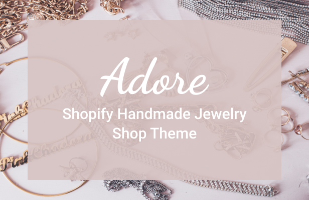 Adore - Shopify Handmade Jewelry Shop Theme - 2