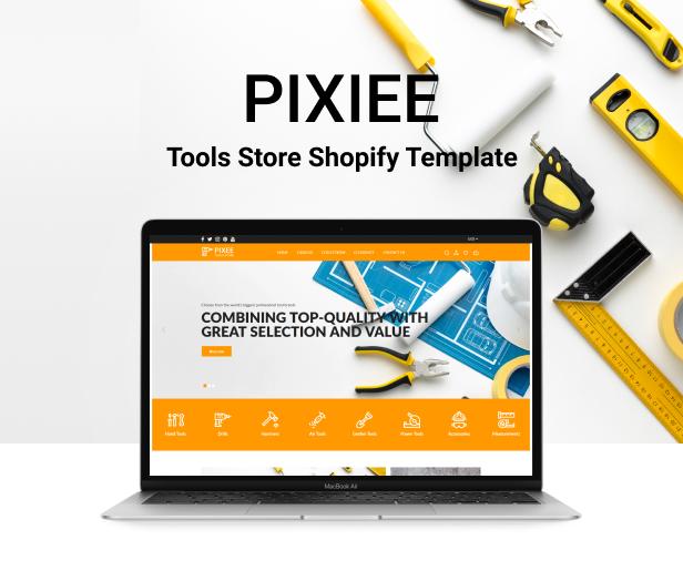Pixee - Tema Toko Alat Shopify - 2